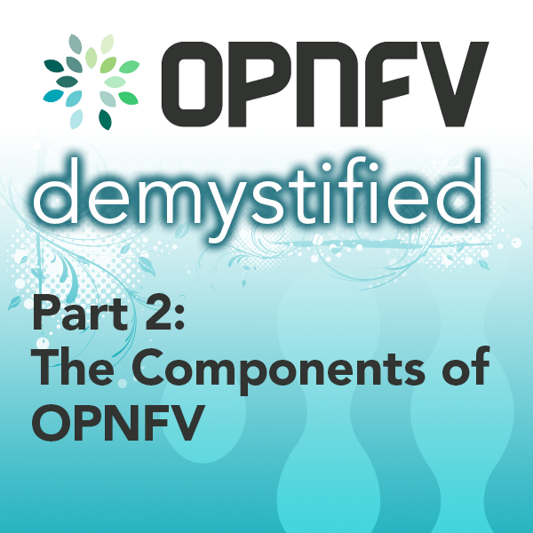 The components of OPNFV