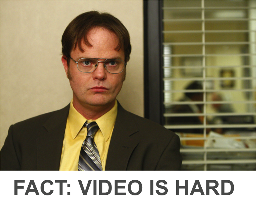 video-is-hard.png